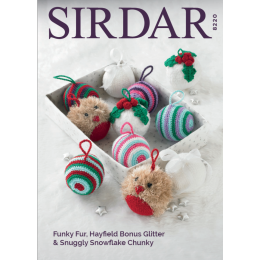 S8220 Christmas Decorations in Sirdar Snowflake Chunky, Funky Fur & Hayfield Bonus Glitter DK