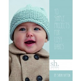 Rowan: Sarah Hatton Knits 10 Simple Projects For Cosy Babies