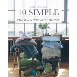 Rowan: Sarah Hatton Knits 10 Simple Crochet Projects For Cosy Homes