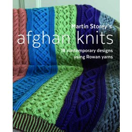 Martin Storey's Afghan Knits; 18 Contemporary Designs using Rowan Yarns