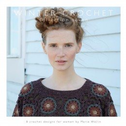 Marie Wallin: Winter Crochet, 8 Crochet Designs for Women