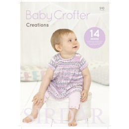 S510 Baby Crofter Creations, 14 Designs for Babies and Children in Sirdar Snuggly Baby Crofter DK