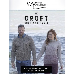 West Yorkshire Spinners The Croft Shetland Tweed; A Collection of 14 Designs by Sarah Hatton